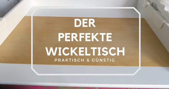 Günstiger Wickeltisch - Wickeltischaufsatz für IKEA Kommode