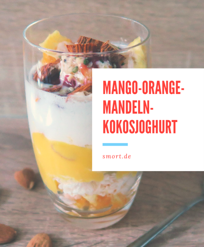 Mango-Orange-Mandeln-Kokosjoghurt zum Frühstück