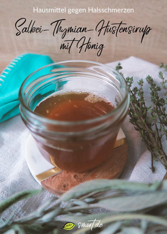 Hausmittel gegen Husten & Halsschmerzen | DIY Hustensaft selber machen: Salbei-Thymian-Hustensirup mit Honig für Kleinkinder, Kinder und Erwachsene